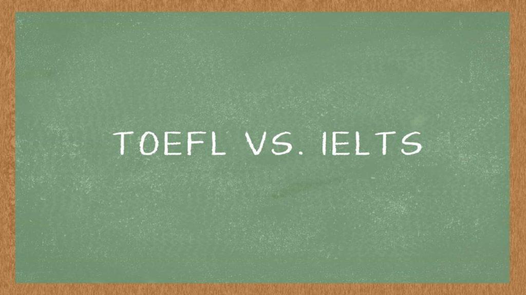 Perbedaan antara tes bahasa inggris TOEFL dan IELTS