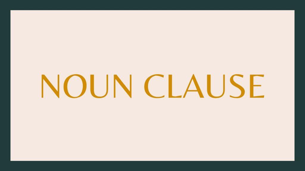 pengertian noun caluse